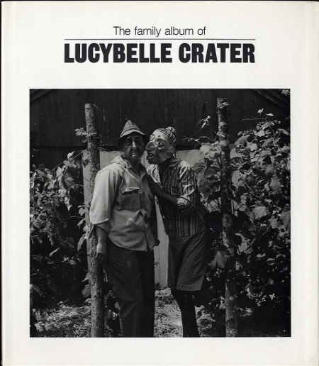 Ralph Eugene Meatyard, Copertina del libro The Family Album of Lucybelle Crater, 1974